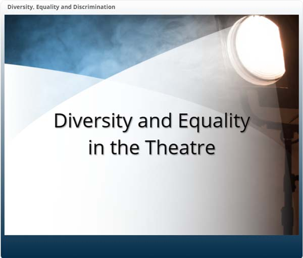 Diversity and Equality in the Theatre