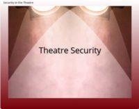 Theatre Security